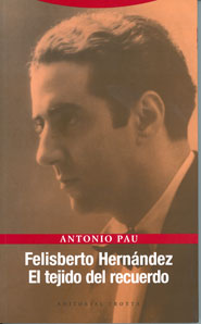 FELISBERTO HERNÁNDEZ                                                            EL TEJIDO DEL R