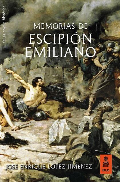 MEMORIAS DE ESCIPIÓN EMILIANO.