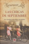 LAS CHICAS DE SEPTIEMBRE: DOS FAMILIAS, DOS HIJAS, UN DESTINO