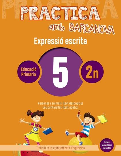 PRACTICA AMB BARCANOVA 5. EXPRESSIÓ ESCRITA                                     PERSONES I ANIM