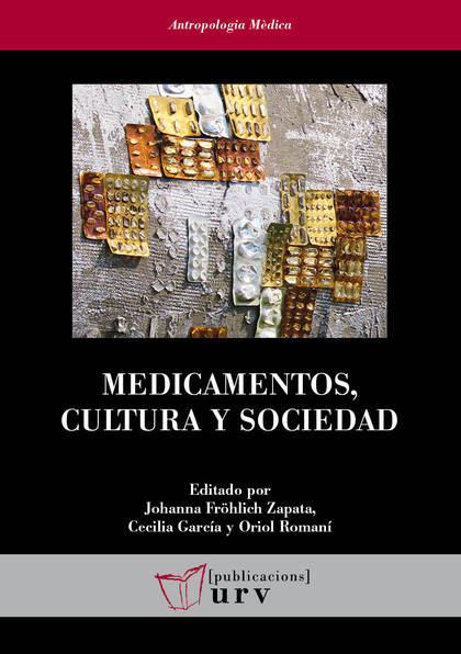 MEDICAMENTOS, CULTURA Y SOCIEDAD