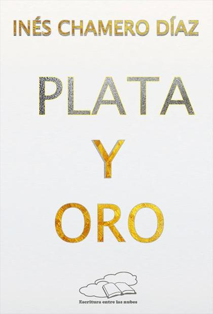 PLATA Y ORO.
