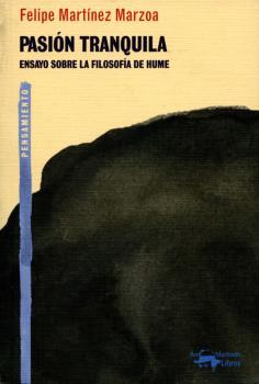 PASION TRANQUILA. ENSAYO SOBRE LA FILOSOFIA DE HUME
