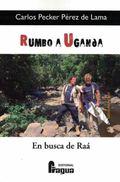 RUMBO A UGANDA, EN BUSCA DE RAÁ.
