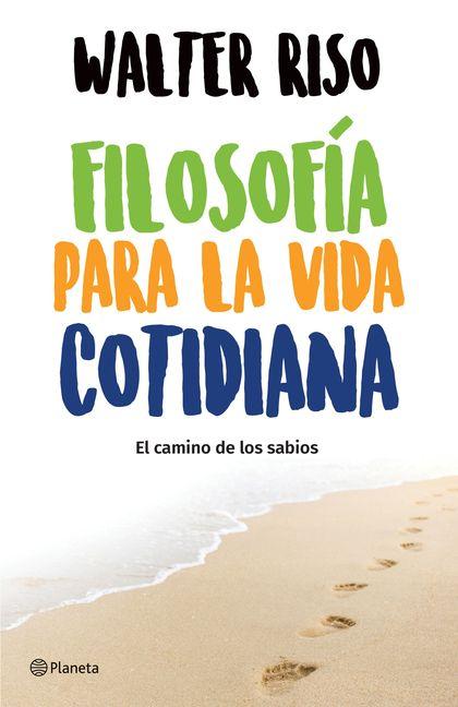 Filosofía para la vida cotidiana (Edición mexicana)