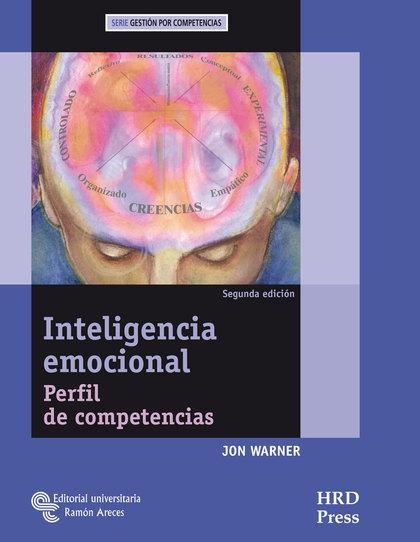 INTELIGENCIA EMOCIONAL : PERFIL DE COMPETENCIAS : GUÍA DEL ENTRENADOR