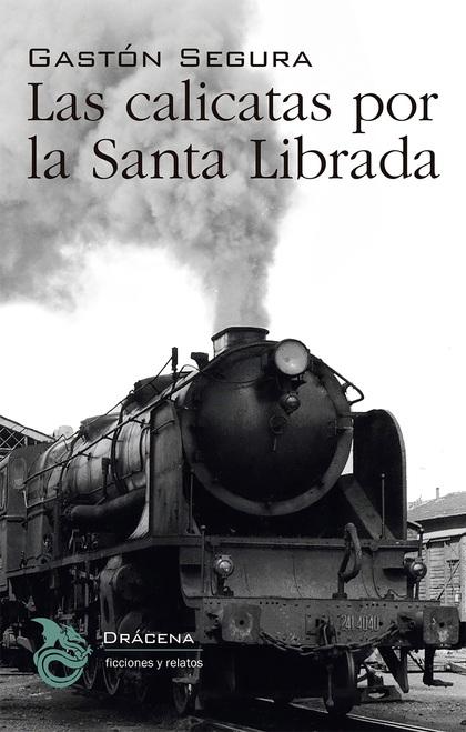 CALICATAS POR LA SANTA LIBRADA.