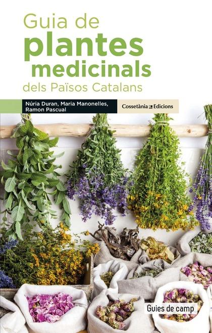 GUIA DE PLANTES MEDICINALS DELS PAÏSOS CATALANS.
