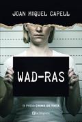 WAD-RAS. IX PREMI CRIMS DE TINTA (2018)