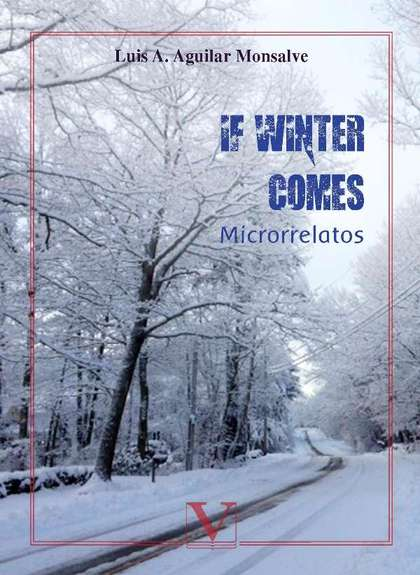 IF WINTER COMES. MICRORRELATOS