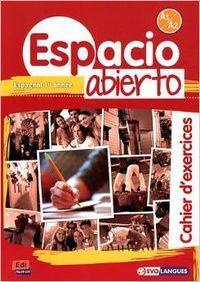 ESPACIO ABIERTO A1-A2, CAHIER D´EXERCI