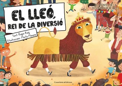 EL LLEÓ, REI DE LA DIVERSIÓ.