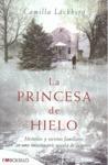 LA PRINCESA DE HIELO : MISTERIOS Y SECRETOS FAMILIARES EN UNA EMOCIONANTE NOVELA DE SUSPENSE