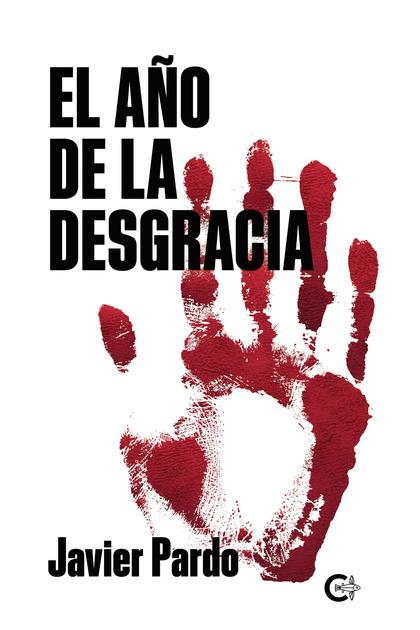 EL AÑO DE LA DESGRACIA.