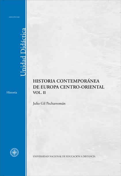 HISTORIA CONTEMPORANEA DE EUROPA CENTRO-ORIENTAL VOL. II.