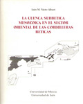 LA CUENCA SUBBÉTICA MESOZOICA EN EL SECTOR ORIENTAL DE LAS CORDILLERAS BÉTICAS