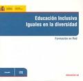 EDUCACIÓN INCLUSIVA : IGUALES EN LA DIVERSIDAD