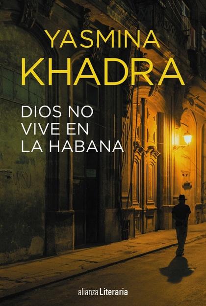 DIOS NO VIVE EN LA HABANA.