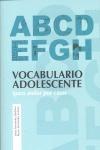VOCABULARIO ADOLESCENTE (PARA ANDAR POR CASA)
