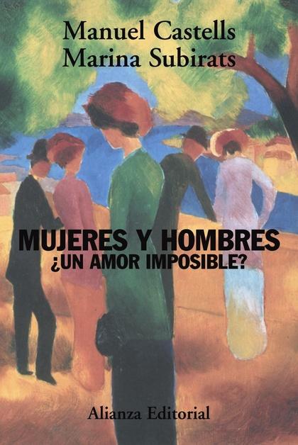 Mujeres y hombres: ¿un amor imposible?