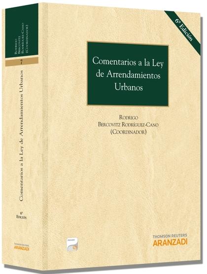 COMENTARIOS A LA LEY DE ARRENDAMIENTOS URBANOS (PAPEL + E-BOOK).