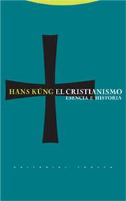 EL CRISTIANISMO: ESENCIA E HISTORIA