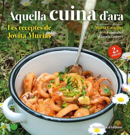 AQUELLA CUINA D´ARA. LES RECEPTES DE JOVITA MURIAS