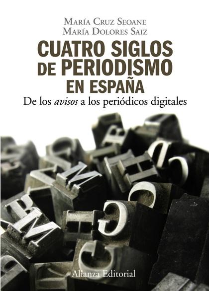 Cuatro siglos del periodismo en España