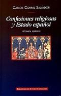 CONFESIONES RELIGIOSAS Y ESTADO ESPAÑOL : RÉGIMEN JURÍDICO