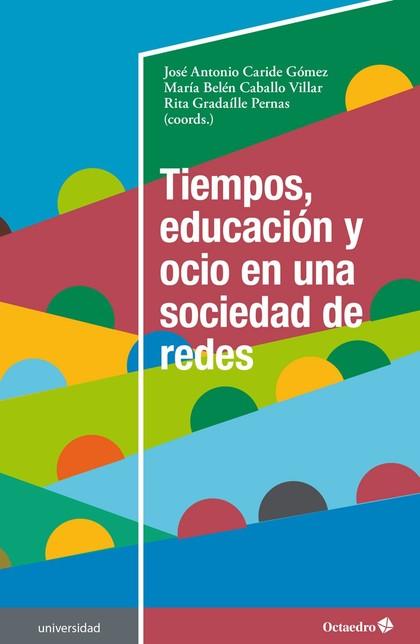 TIEMPOS, EDUCACIÓN Y OCIO EN UNA SOCIEDAD DE REDES.
