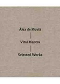 VITAL MANTRA                                                                    SELECTED WORKS