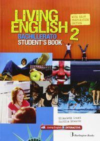 LIVING ENGLISH 2º.BACHILLERATO. STUDENTS