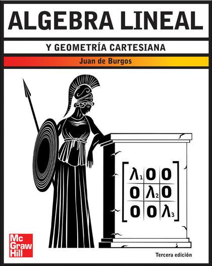 ÁLGEBRA LINEAL Y GEOMETRÍA CARTESIANA