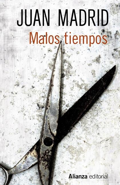 MALOS TIEMPOS.