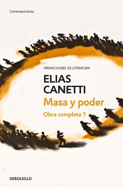 MASA Y PODER (OBRA COMPLETA CANETTI 1).