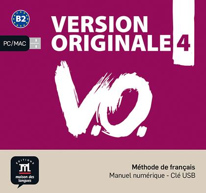 VERSION ORIGINALE 4 NIVEL B2 LLAVE USB CON LIBRO DIGITAL