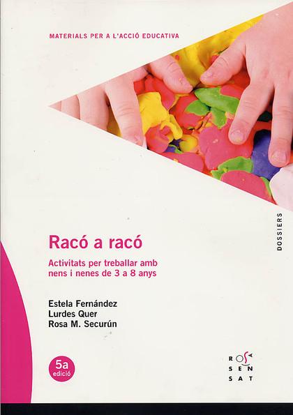 RACÓ A RACÓ                                                                     ACTIVITATS PER