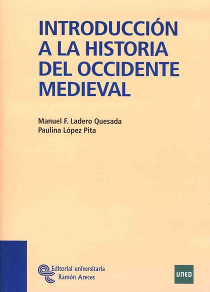 INTRODUCCIÓN A LA HISTORIA DEL OCCIDENTE MEDIEVAL
