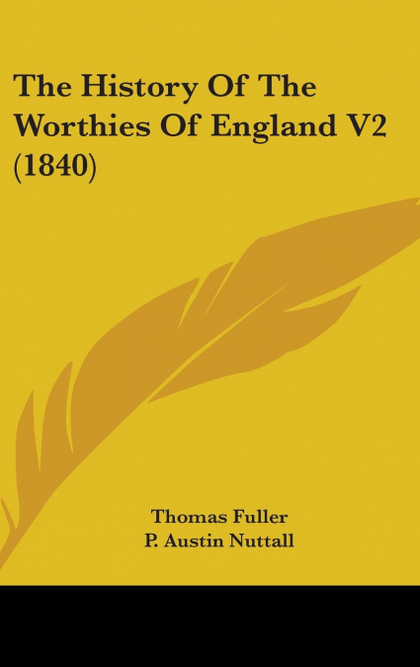THE HISTORY OF THE WORTHIES OF ENGLAND V2 (1840)