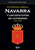 NAVARRA Y LOS ESTATUTOS DE AUTONOMÍA, 1931-1932
