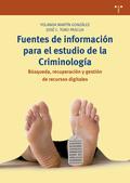 FUENTES DE INFORMACIÓN PARA EL ESTUDIO DE LA CRIMINOLOGÍA                       BÚSQUEDA, RECUP