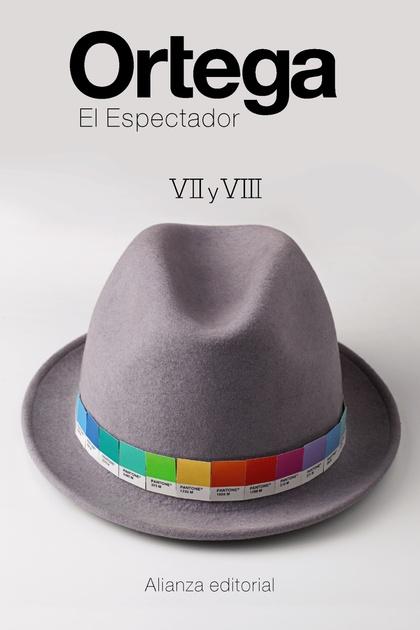 EL ESPECTADOR VII Y VIII.