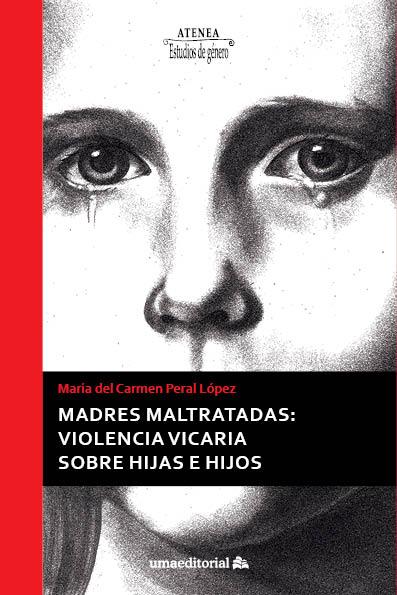 MADRES MALTRATADAS                                                              VIOLENCIA VICAR