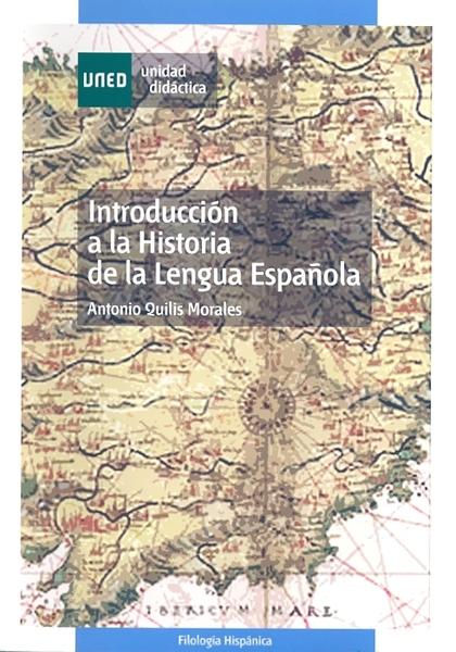 INTRODUCCIÓN A LA HISTORIA DE LA LENGUA ESPAÑOLA