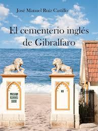 EL CEMENTERIO INGLÉS DE GIBRALFARO.