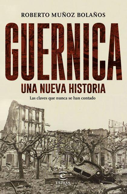 GUERNICA, UNA NUEVA HISTORIA.