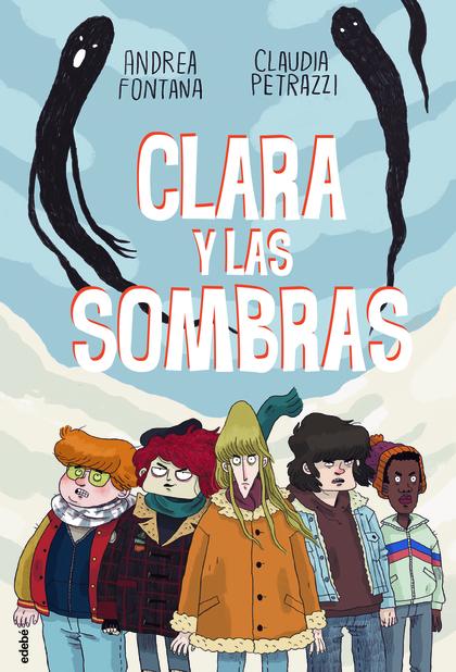 CLARA Y LAS SOMBRAS.