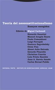 TEORÍA DEL NEOCONSTITUCIONALISMO: ENSAYOS ESCOGIDOS