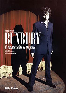 BUNBURY. EL MUNDO SOBRE EL TRAPECIO.