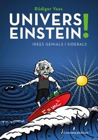 UNIVERS EINSTEIN!                                                               IDEES GENIALS I